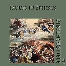 Paulus in Ephesus: Bibelhörspiele 4.1