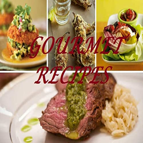 Gourmet Food Recipes - Delicious Collection of Video Recipes
