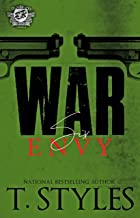 War 6: Envy (The Cartel Publications Presents) (War Series by T. Styles)