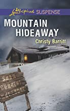 Mountain Hideaway: Faith in the Face of Crime (Love Inspired Suspense)