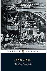 Capital: Volume III (Das Kapital series Book 3) Kindle Edition