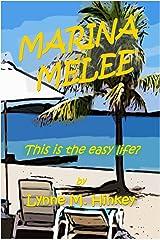 Marina Melee Kindle Edition