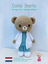 Dokter Beertje: Amigurumi Haakpatroon (Beroeps Amigurumi Book 1)