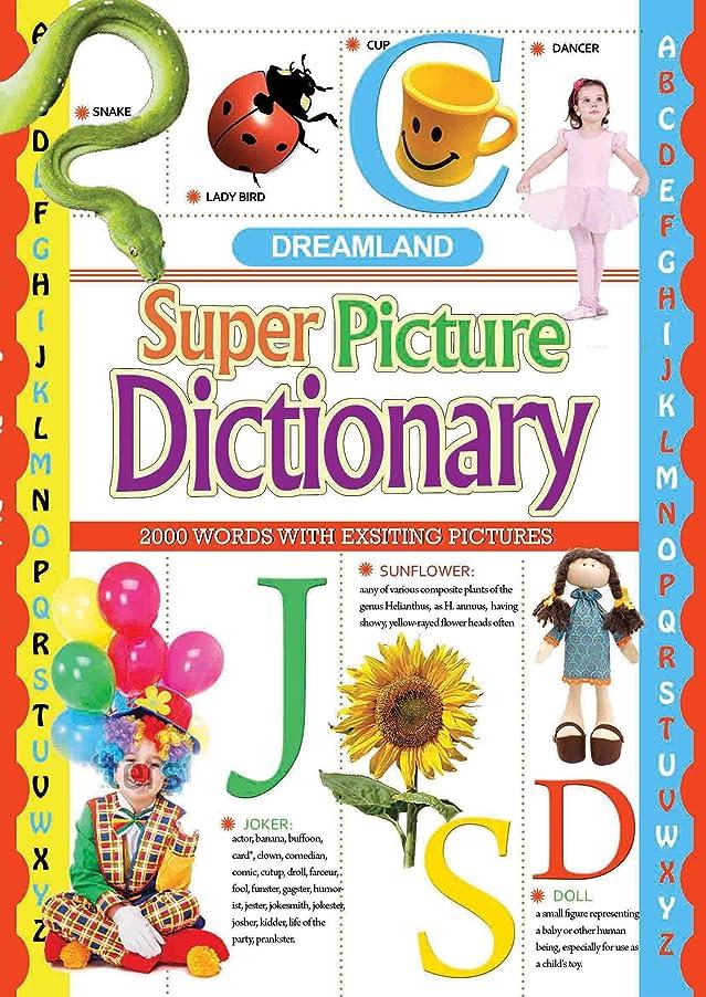 薬を飲む汚染食用Super Picture Dictionary (English Edition)