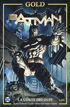 La corte dei gufi. Batman. Ediz. integrale