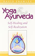 yoga and ayurveda david frawley