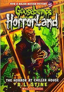 The Horror at Chiller House (Goosebumps Horrorland #19), 19