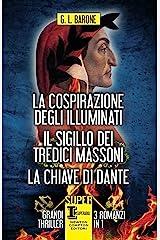La cospirazione degli Illuminati - Il sigillo dei tredici massoni - La chiave di Dante (eNewton Narrativa) Formato Kindle