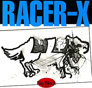 Racer-X (Remastered) [Explicit]