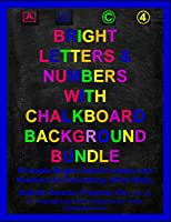 Bright Colorful Letters and Numbers With Chalkboard Background Bundle