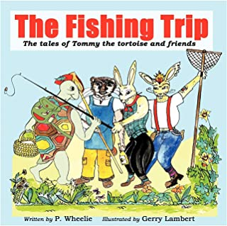 The Fishing Trip: The tales of Tommy the tortoise and friends