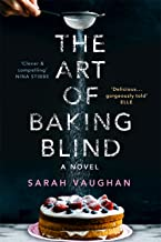 The Art of Baking Blind (English Edition)