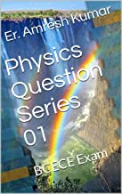 Physics Question Series 01: BCECE Exam
