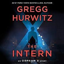 The Intern: An Orphan X Short Story: Evan Smoak