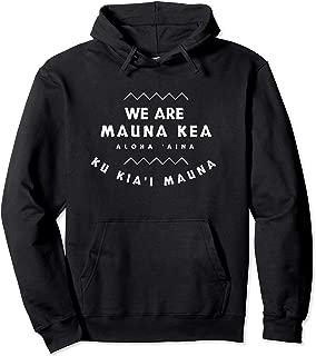 We Are Mauna Kea Pullover Hoodie