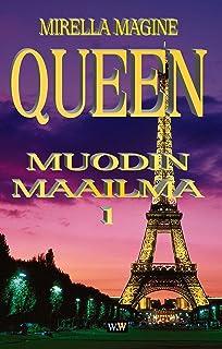 QUEEN, Muodin Maailma 1 (Finnish Edition)