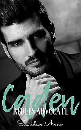 Caden: Rebels Advocate (Book 2)