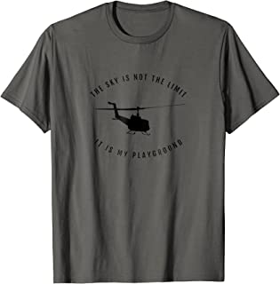 The Sky Is Not The Limit Helicopter Pilot T-Shirt