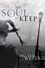 My Soul to Keep (Dylan Foster Series #3)