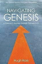 Navigating Genesis: A Scientist's Journey through Genesis 1-11