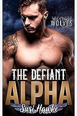 The Defiant Alpha (West Coast Wolves Book 2) Kindle Edition