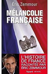 Mélancolie française (Divers Histoire) Format Kindle