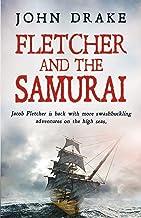 Fletcher and the Samurai (Fletcher Series Book 5)