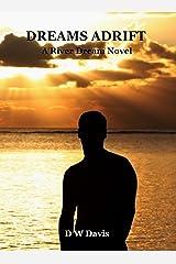 Dreams Adrift (River Dream Book 3) Kindle Edition
