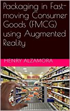 Packaging in Fast-moving Consumer Goods (FMCG) using Augmented Reality