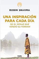 Una inspiración para cada día de El monje que vendió su Ferrari (Spanish Edition) Kindle Edition