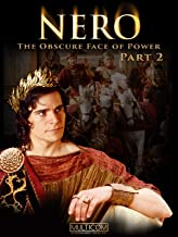 Nero: The Obscure Face of Power - Part 2