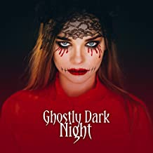 Ghostly Dark Night: Halloween 2019 Sounds, Spooky Time, Infinite Darkness is Coming