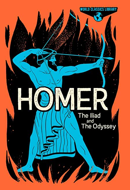 World Classics Library: Homer: The Illiad and The Odyssey (Arcturus World Classics Library) (English Edition)