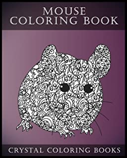 Mouse Coloring Book For Adults: A Stress Relief Adult Coloring Book Containing 30 Pattern Coloring Pages (Animal) (Volume 9)