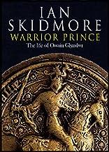 Warrior Prince: The Life of Owain Glyndwr (English Edition)
