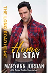 Home to Stay (The Long Road Home Book 2) Kindle Edition