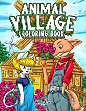 Animal Village Coloring Book: Fun Easy and Relaxing Coloring Books for Adults with Village Of Animals
