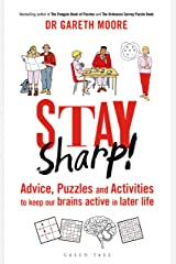 Stay Sharp!: Advice, Puzzles and Activities to Keep Our Brains Active in Later Life (Sod) Kindle Edition