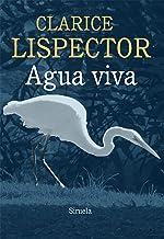 Agua viva (Biblioteca Clarice Lispector nº 3) (Spanish Edition)