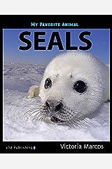 My Favorite Animal: Seals Kindle Edition