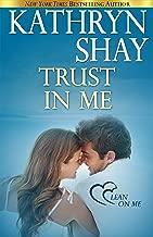 Trust in Me (Lean On Me Book 3)