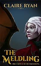 The Meldling (Daemonva Trilogy Book 1) (English Edition)