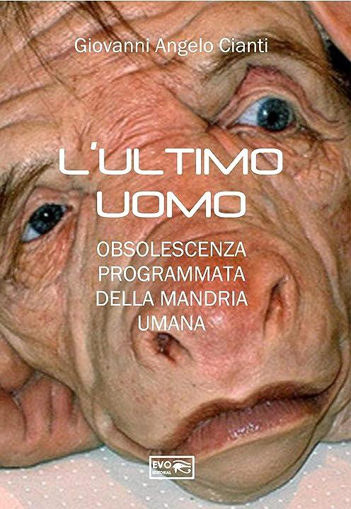 Libro-  l'ultimo uomo: obsolescenza programmata della mandria umana di giovanni cianti B08QFZ2V8G