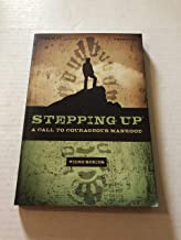 stepping up a call to courageous manhood workbook
