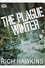 The Plague Winter (Year of the Zombie Book 2) Kindle Edition
