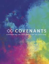 Covenants: Experiencing the Unfolding Story of God's Love (Annual Campaign)