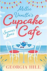 Summer Loves (Millie Vanilla's Cupcake Café, Book 2) Kindle Edition