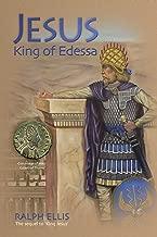 Jesus, King of Edessa (The King Jesus Trilogy Book 3)
