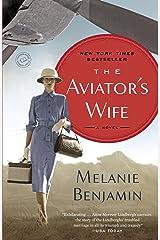 The Aviator's Wife: A Novel Kindle Edition