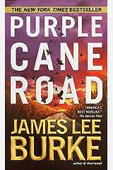 Purple Cane Road (Dave Robicheaux Book 11) Kindle Edition